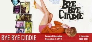 """Bye Bye Cindy"" - 2014"